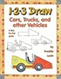 1-2-3 Draw Cars, Trucks and Other Vehicles, Freddie Levin, 0613885813