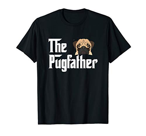 The PugFather Shirt Funny Pug Lover Gifts For Men for $<!--$21.99-->