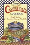 Easy Casseroles Cookbook, Barbara C. Jones, 1931294844