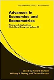 Advances in Economics and Econometrics: Volume 3: Theory and Applications, Ninth World Congress (Econometric Society Monographs) (2007-06-11)