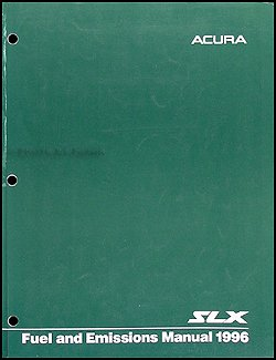 1996 Acura SLX Fuel and Emissions Manual Original