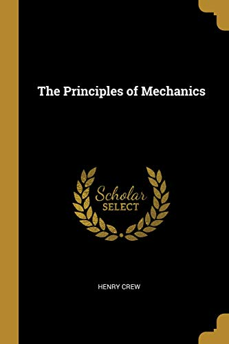 The Principles of Mechanics (Center Of Mass And Moment Of Inertia)