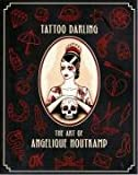 Tattoo Darling: The Art of Angelique Houtkamp