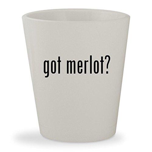 got merlot? - White Ceramic 1.5oz Shot Glass