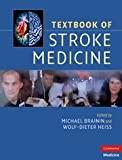 img - for Textbook of Stroke Medicine (Cambridge Medicine (Hardcover)) book / textbook / text book