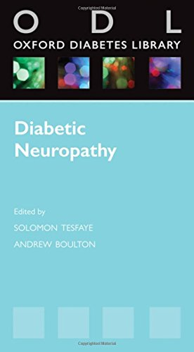 Diabetic Neuropathy (Oxford Diabetes Library Series) ()