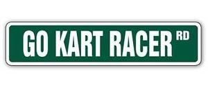 - GO KART RACER Street Sign Decal go-karts racing parts cart carts team trophy award