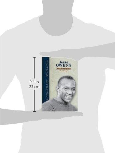 Jesse Owens: Trailblazing Sprinter (Legendary Athletes)