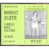 Gounod: Romeo Et Juliette (Romeo and Juliet) [New York -- March 31, 1973; Franco Corelli, Colette Boky, John Macurdy, Dominic Cossa, Judith Forst, Shirley Love; Martin Rich]