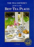 img - for Tea Council's Definitive Guide to the Best Tea Places 1998 book / textbook / text book