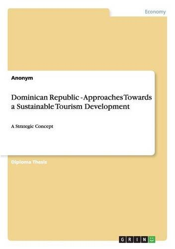 Dominican Republic - Approaches Towards a Sustainable Tourism Development