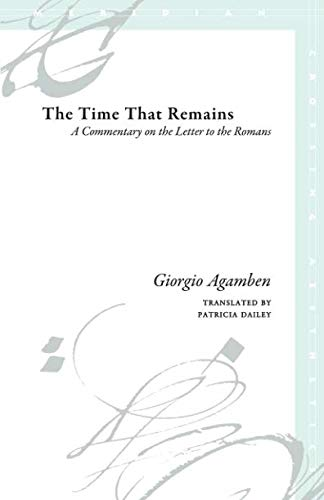 The Time That Remains: A Commentary on the Letter to the Romans (Meridian: Crossing ()