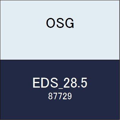 OSG エンドミル EDS_28.5 商品番号 87729