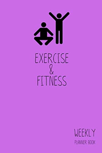 Exercise & Fitness Weekly Planner Book: Classic Purple 6x9