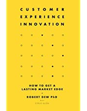 Customer Experience Innovation: How to Get a Lasting Market Edge