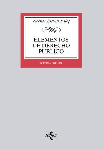 Elementos de derecho publico / Elements of public law (Spanish Edition) [Vicente Escuin Palop] (Tapa Blanda)