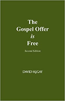 The Gospel Offer is Free