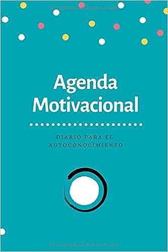 Agenda Motivacional: Diario para el Autoconocimiento: Amazon ...