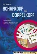 Schafkopf und Doppelkopf: Regeln und Taktik - praktische Tipps, verständlich erklärt - für Anfänger und erfahrene Spieler