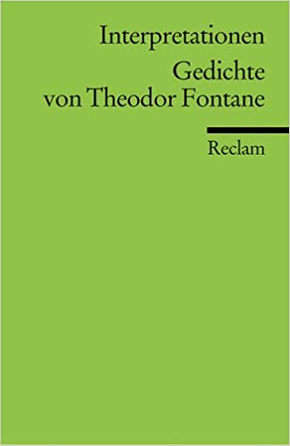 Theodor fontane gedichte interpretation