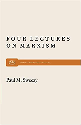 b9028b9483bb6f Four Lectures on Marxism (Monthly Review Press Classic Titles) Revised ed.  Edition