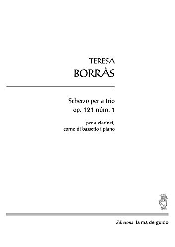 (Scherzo per a trio op.121 núm. 1: per a clarinet, corno di bassetto i piano (Spanish Edition))