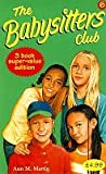 """Babysitters Club Collection 6: """"Jessi's Secret Language"""", """"Mary Anne's Bad-luck Mystery"""", """"Stacey's Mistake"""" No. 6"""