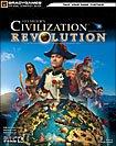 CIVILIZATION: REVOLUTION (STRATEGY GUIDE)