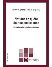 Nations en quête de reconnaissance: Regards croisés Québec-Catalogne