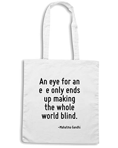 Borsa Shopper Bianca CIT0029 AN EYE FOR AN EYE ONLY ENDS UP MAKING THE WHOLE WORLD BLIND.