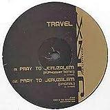 Travel / Pray To Jeruzalem