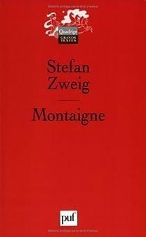 Montaigne par Zweig