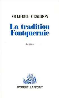 La tradition Fontquernie par Cesbron