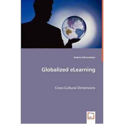 [(Globalized Elearning )] [Author: Andrea Edmundson] [Jul-2008]
