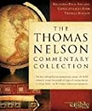 The Thomas Nelson Commentary Collection, Nelson Reference Staff and Thomas Nelson Publishing Staff, 1418505765