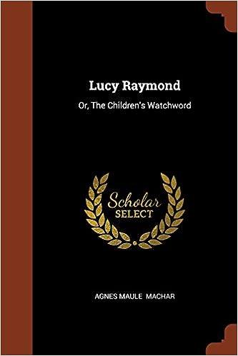 Lucy Raymond: The children's watchword