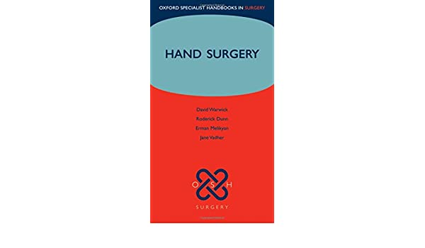 Hand surgery oxford specialist handbooks in surgery 0000199227233 hand surgery oxford specialist handbooks in surgery 0000199227233 medicine health science books amazon fandeluxe Images