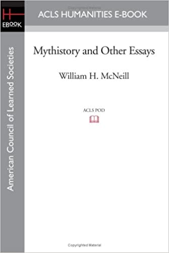 Mythistory and other essays william h mcneill 9781597406413 mythistory and other essays william h mcneill 9781597406413 amazon books fandeluxe Choice Image
