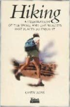 Hiking : a Celebration of the Sport and the World's Best Places to Enjoy It: Fodor's Sports