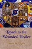 img - for Reach to the Wounded Healer book / textbook / text book