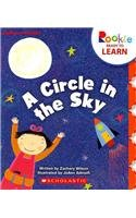 A Circle in the Sky (Rookie Ready to Learn) ()