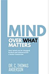 Mind Over What Matters Paperback