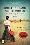 img - for One Thousand White Women ,The Journals of May Dodd 1999 publication book / textbook / text book