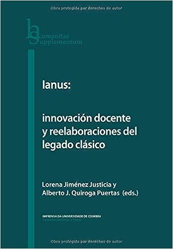 Ianus: innovación docente y reelaboraciones del legado clásico