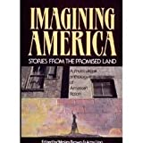 Imagining America : Stories from the Promised Land, Wesley and Amy Ling BROWN, 0892551615