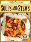Betty Crocker's Soups and Stews, Betty Crocker Editors, 0671869604