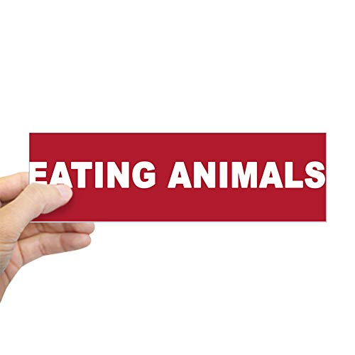 Animals Rectangle Magnet - CafePress Eating Animals Bumper Sticker 10
