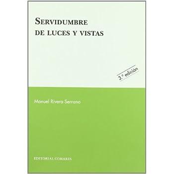 Servidumbre de luces y vistas (Derecho Civil (comares))