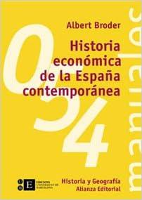 Historia económica de la España contemporánea El Libro ...