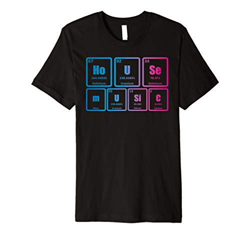 House Music T-shirts - House Music Periodic Table Science EDM Premium T-Shirt